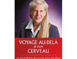 voyage au delà de mon cerveau par Dr Jill BOLTE TAYLOR